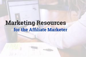 Marketing resources for the affiliate marketer