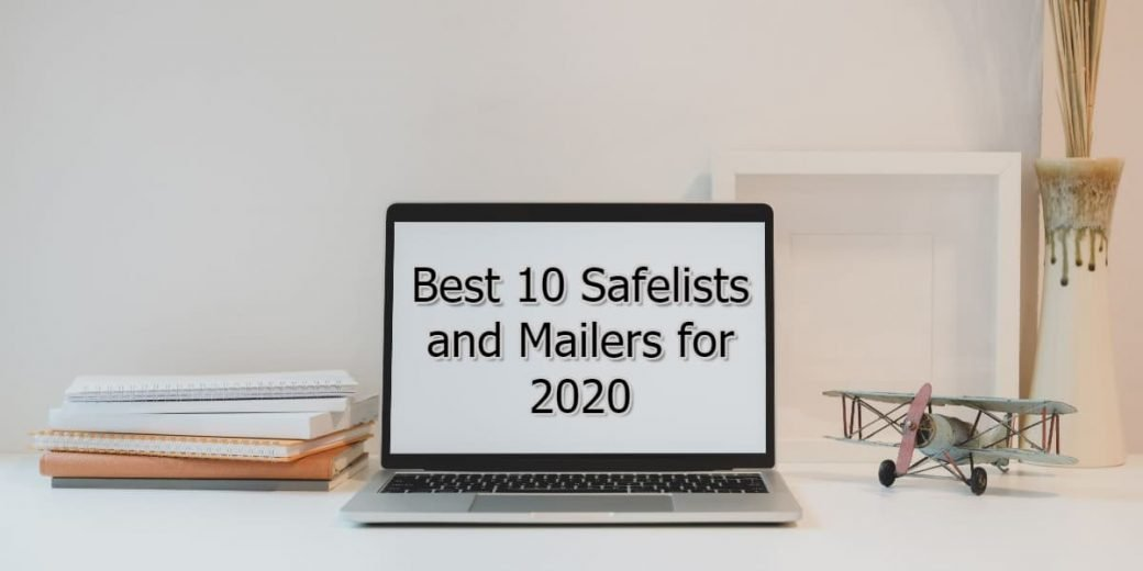 Best 10 safelists and mailers list for 2020